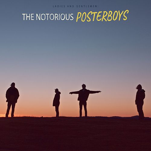 The Notorious Posterboys de The Poster Boys