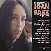 Joan Baez 1959 -1962 (The Indispensable) von Joan Baez