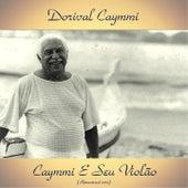 Caymmi E Seu Violão (Remastered 2017) by Dori Caymmi