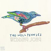 Wedding Song by The Well Pennies
