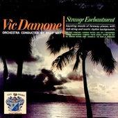 Strange Enchantment von Vic Damone