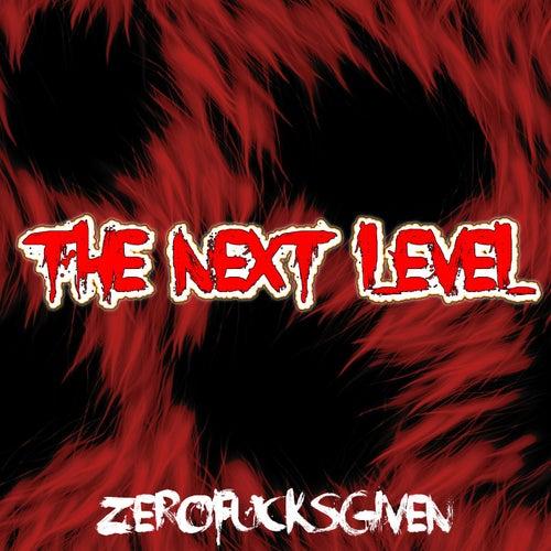 The Next Level by Zerof*Cksgiven