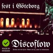 Fest i Göteborg by Discoflow