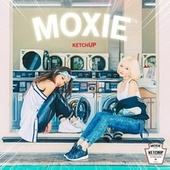 Ketch Up by Moxie