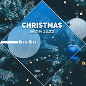 Christmas with Jazz by Grace Brax