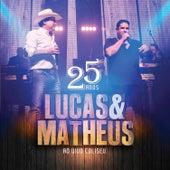25 Anos, Ao Vivo No Coliseu de Lucas & Matheus