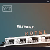 Rundown Hotel by Meh