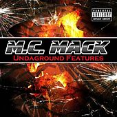 Undaground Features by M.C. Mack