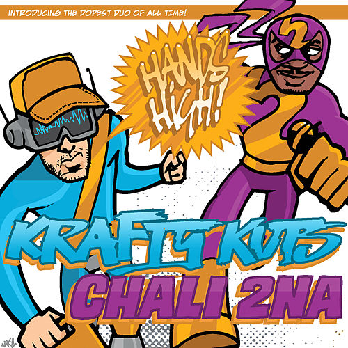 Hands High by Chali 2NA
