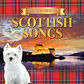 The Very Best of Scottish Songs by Various Artists