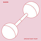 Dream Ruby Ruby de Bason