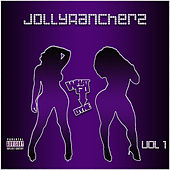 Jollyrancherz, Vol. 1 by WhatGoDyne