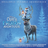 Olaf's Frozen Avontuur (Originele Vlaamse Soundtrack) by Various Artists