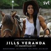 Jills Veranda (Live musiken från Säsong 3) von Jill Johnson