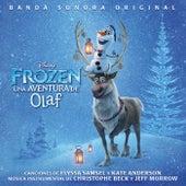 Frozen: Una Aventura de Olaf (Banda Sonora Original) by Various Artists