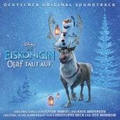 Die Eiskönigin: Olaf taut auf (Deutscher Original Soundtrack) by Various Artists