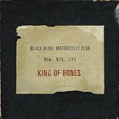 King of Bones by Black Rebel Motorcycle Club