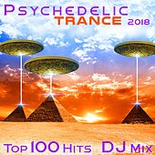 Psychedelic Trance 2018 Top 100 Hits DJ Mix by Various Artists