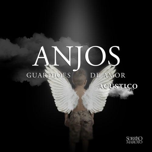 Anjos Guardiões de Amor (Acústico) de Sorriso Maroto