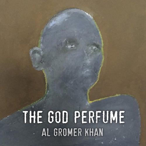 The God Perfume by Al Gromer Khan