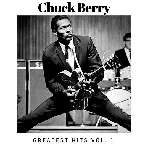 Greatest Hits Vol. 1 by Chuck Berry