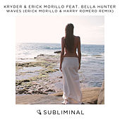 Waves (Erick Morillo & Harry Romero Remix) de Kryder & Erick Morillo