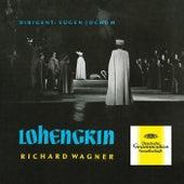 Wagner: Lohengrin, WWV 75 by Eugen Jochum