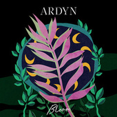 Bloom - EP by Ardyn