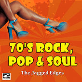 70's Rock, Pop & Soul by The Jagged Edges