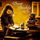 Dear Daddy by Zoé