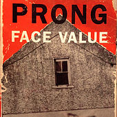 Face Value EP by Prong