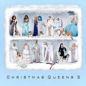 Christmas Queens 3 by Various Artists
