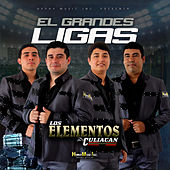El Grandes Ligas by Los Elementos de Culiacan