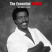 The Essential Kashif - The Arista Years by Kashif