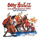 Live At The Roosevelt Grill Vol. 4 by Bobby Hackett