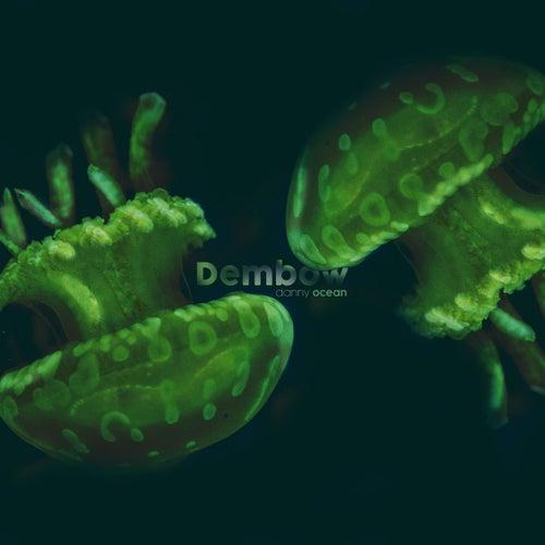 Dembow de Danny Ocean