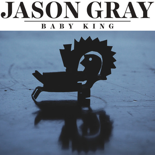 Baby King by Jason Gray