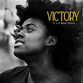 It's A New Dawn by Victory