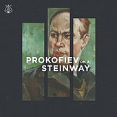 Prokofiev on a Steinway by Various Artists