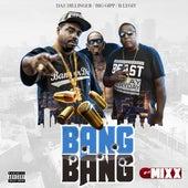 Bang Bang (G-Mixx) [feat. Big Gipp & B-Legit] by Daz Dillinger