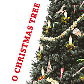 O Chrstmas Tree by Various Artists