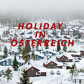 Holiday in Österreich (Christmas, Happy New Year, Christmas Songs, X-Mas) de Various Artists
