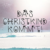 Das Christkind kommt de Various Artists