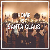 Home Of Santa Claus de Various Artists