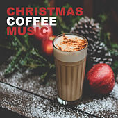 Christmas Coffee Music (Christmas, Happy New Year, Christmas Songs, X-Mas) de Various Artists