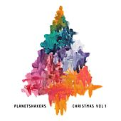 Christmas, Vol. 1 by Planetshakers