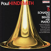Hindemith: The 5 Sonatas for Brass and Piano von Various Artists