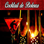 Cocktail De Boleros by Various Artists