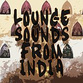 Lounge sounds from India by Various Artists