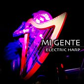 Mi Gente (Electric Harp) de Enki Bello